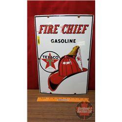 """Texaco """"Fire Chief Gasoline"""" Enamel Sign (18""""H x 12""""W)"""