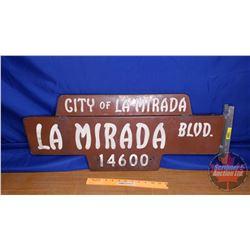 "Street Sign ""City of La Mirada, La Mirada Blvd 14600"" Double Side/Reflective (12""H x 30""W)"