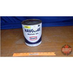 "Texaco Havoline Motor Oil Tin : 1 US Gal. (Full) (8""H x 6-1/2""Dia)"
