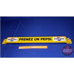 """Pepsi-Cola Door Push """"Prenez un Pepsi"""" (31-1/2""""L x 3""""H)"""