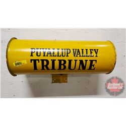 """""""Puyallup Valley Tribune"""" Newspaper Cylinder Holder (Wall/Post Mount) (14-3/4""""L x 5-1/2""""Dia)"""