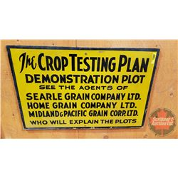 """The Crop Testing Plan…."" Sign (Pressboard) (24"" x 16"")"