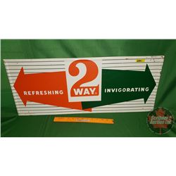 "Tin Sign ""2 WAY"" (29-1/4"" x 12"")"