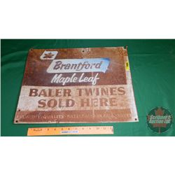 """Brantford Maple Leaf Baler Twines Sold Here"" One Sided Tin Sign (13-3/4"" x 18"")"