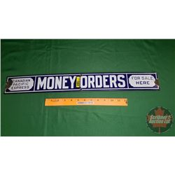 """Enamel Sign """"Canadian Pacific Express Money Orders For Sale Here"""" (24""""x 3"""")"""