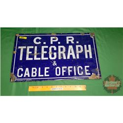 """Enamel Sign """"CPR Telegraph & Cable Office"""" Double Sided (20"""" x 12"""")"""