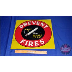 """Prevent Fires Sign - One Sided (17-1/2"""" x 15"""")"""