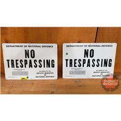 """Pair of Dept of National Defense """"No Trespassing Signs"""" Single Sided Tin (9""""H x 13""""W)"""