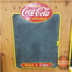 """Coca-Cola Chalkboard (26""""H x 18""""W) Single Sided Tin """"Drink Coca-Cola Be Refreshed"""" """"Made in Canada 1"""