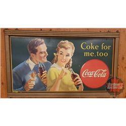 "Coca-Cola Cardboard Sign (23-1/2""H x 38""W) Framed ""Coke for Me Too"" c.1946"