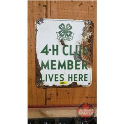 """4-H Club Member Lives Here Sign - Single Sided Tin (14""""H x 12""""W)"""
