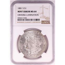 1881-S $1 Morgan Silver Dollar Coin NGC Mint Error Obverse Lamination MS62