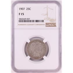1907 Barber Quarter Coin NGC F15