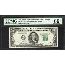 1950E $100 Federal Reserve Note Chicago Fr.2162-G PMG Gem Uncirculated 66EPQ