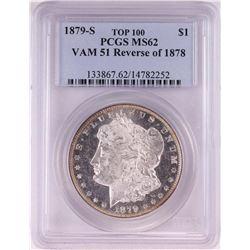 1879-S Reverse of 1878 $1 Morgan Silver Dollar Coin PCGS MS62 VAM51 Top 100