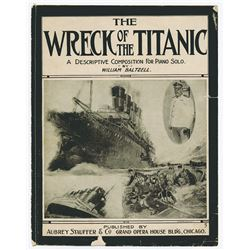 """""""Wreck of the Titanic"""" Sheet Music, 1912  by William Baltzell."""