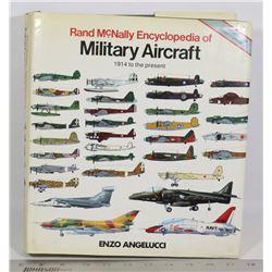RAND MCNALLY ENCYCLOPEDIA OF MILITARY AIRCRAFT