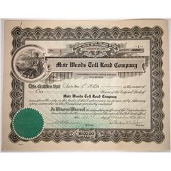 Muir Woods Toll Road Company Stock Certificate  (122847)