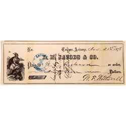 L.M. Jacobs & Co. Check Signed By W.T. Rickard and W.F. Witherell, Tucson, AZ 21- Nov 1878  (123732)