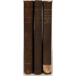 Production of Gold and Silver in the United States: 3 Volumes  (126866)