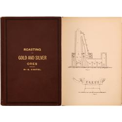 Roasting of Gold and Silver Ores by Kustel - Rare  (126857)