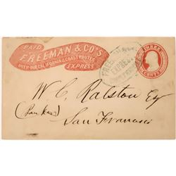 Freeman & Co's Express Stamped Envelope to W. C. Ralston in San Francisco  (123805)