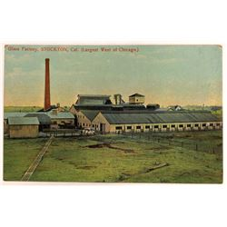 Postcard of Glass Factory in Stockton, CA  (127338)