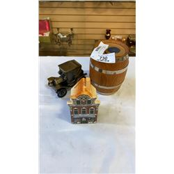 3 COIN BANKS - BARREL, CAR AND HOUSE
