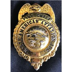 Collectible - North American Aviation Fire Chief Badge
