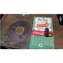 COCA COLA METAL HOT DOG CALENDAR AND ROLL OF ADHESIVE MAGNET