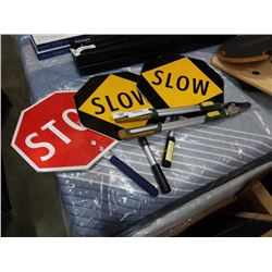 3 STOP/SLOW SIGNS AND PRUNERS