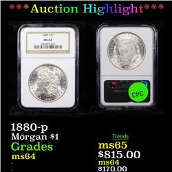 ***Auction Highlight*** 1880-p Morgan Dollar $1 Graded ms64 By NGC (fc)