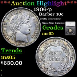 ***Auction Highlight*** 1906-p Barber Dime 10c Graded ms65 By SEGS (fc)