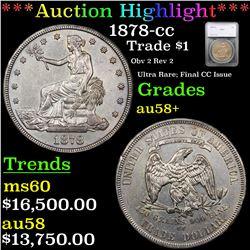 ***Auction Highlight*** 1878-cc Trade Dollar $1 Graded au58+ By SEGS (fc)