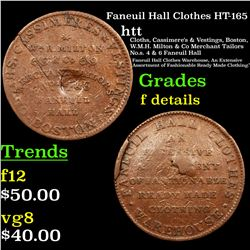 Faneuil Hall Clothes HT-165 Hard Times Token 1c Grades f details
