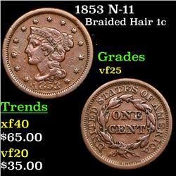 1853 N-11 Braided Hair Large Cent 1c Grades vf+