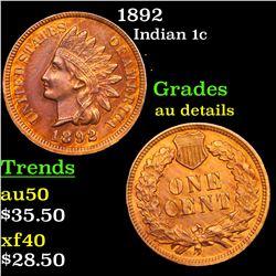 1892 Indian Cent 1c Grades AU Details