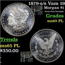 1879-s /s Vam 19 Morgan Dollar $1 Grades GEM Unc PL