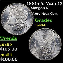 1881-s /s Vam 13 Morgan Dollar $1 Grades Choice+ Unc