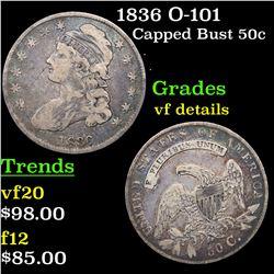 1836 O-101 Capped Bust Half Dollar 50c Grades vf details