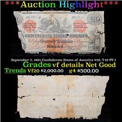 ***Auction Highlight*** September 2, 1861 Confederate States of America $20, T-19 PF-1 Grades vf det