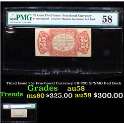 Third Issue 25c Fractional Currency FR-1291 SPNMB Red Back au58 By PMG