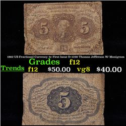 1862 US Fractional Currency 5c First Issue fr-1230 Thomas Jefferson W/ Monigram Grades f, fine