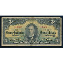 LA BANQUE PROVINCIALE DU CANADA 1936 $5.00. 615-18-04, Roy-Boyer. Graded: Fine