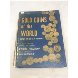 Gold Coins of the World. An Illustrated Standard Catalogue with Valuations. Complete from 600 AD to