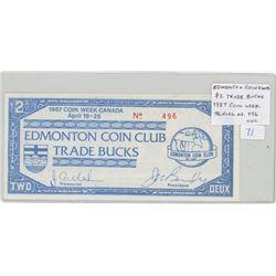 Edmonton Coin Club 1987 Coin Week $2 Trade Bucks. Serial Number 496. Unc.