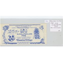 Hawaiian Village, New Westminster, BC, 1987 Five Aloha Dollars Scrip. EF.