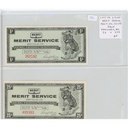 Lot of 2 different Merit Service Merit Oil Co. Ltd. Scrip. Vancouver, BC. 5 cents and 25 cents. Both
