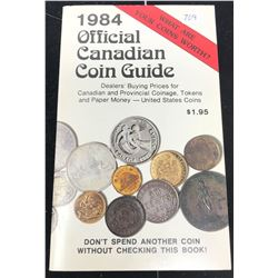 1984 Official Canadian Coin Guide: Dealers' Buying Prices for Canadian and Provincial Coinage, Token