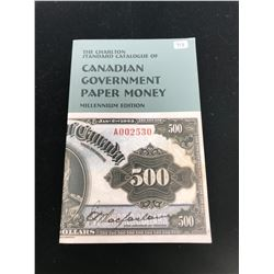 The Charlton Standard Catalogue of Canadian Government Paper Money 1999 Millennium Edition. By W.K.